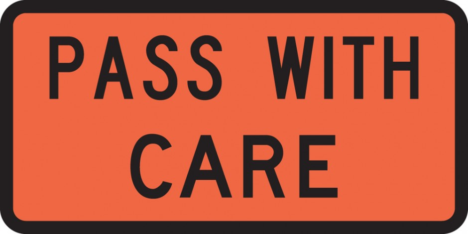 Pass With Care (Vehicle Mounted)