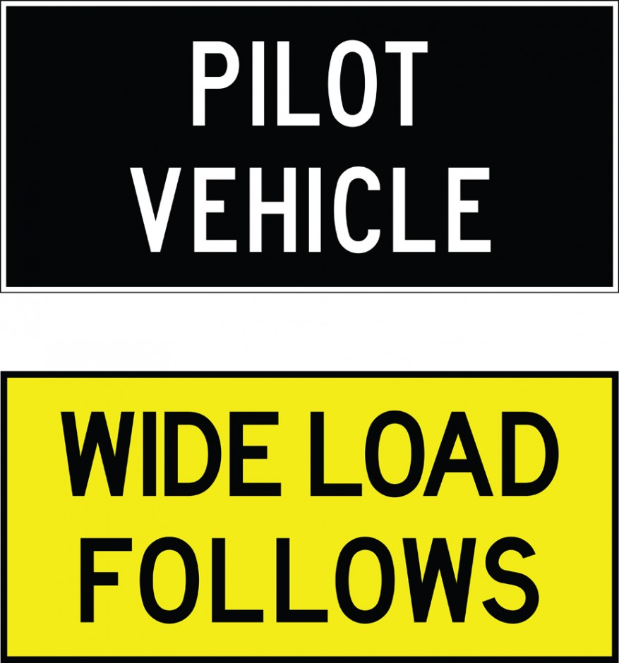Double-sided Pilot Vehicle Signs - Pilot Vehicle / Wide Load Follows