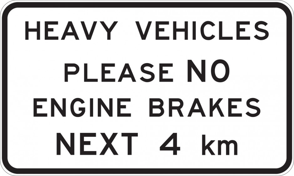 "No Engine Brakes Next ""__"" km"